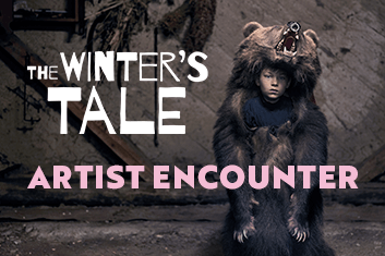 Artist Encounter: The Winter's Tale