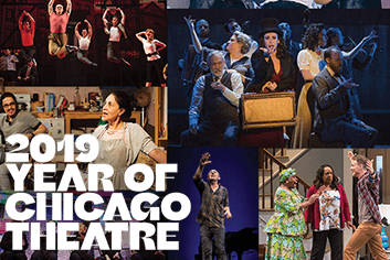 2019: Year of Chicago Theatre