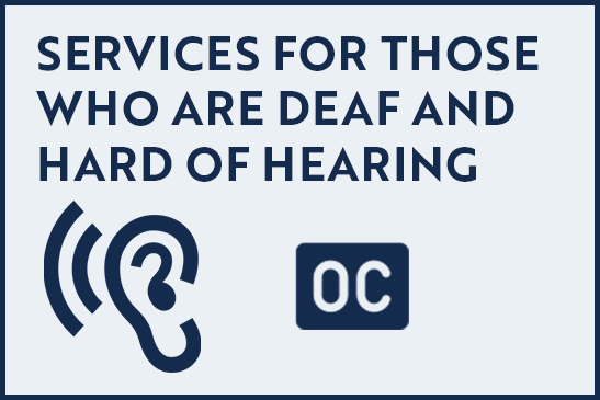 Services for Those Hard of Hearing